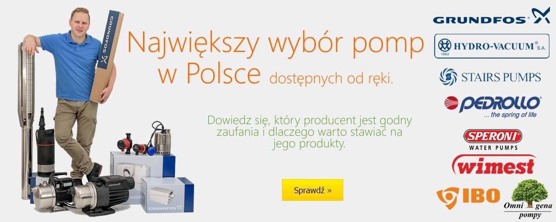 Największy wybór pomp w Polsce